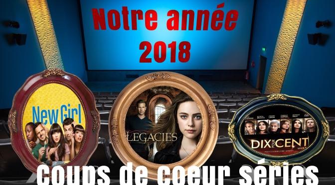 Le top Série de la rédaction pour 2018