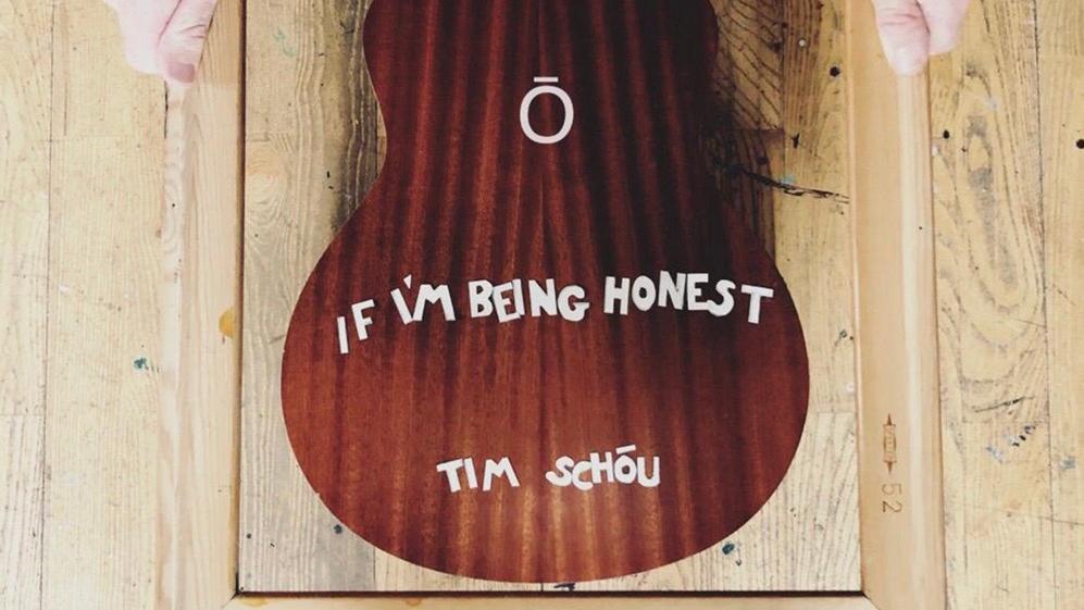 If I'm Being Honest – Tim Schou