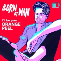 BornByMan - Orange Peel