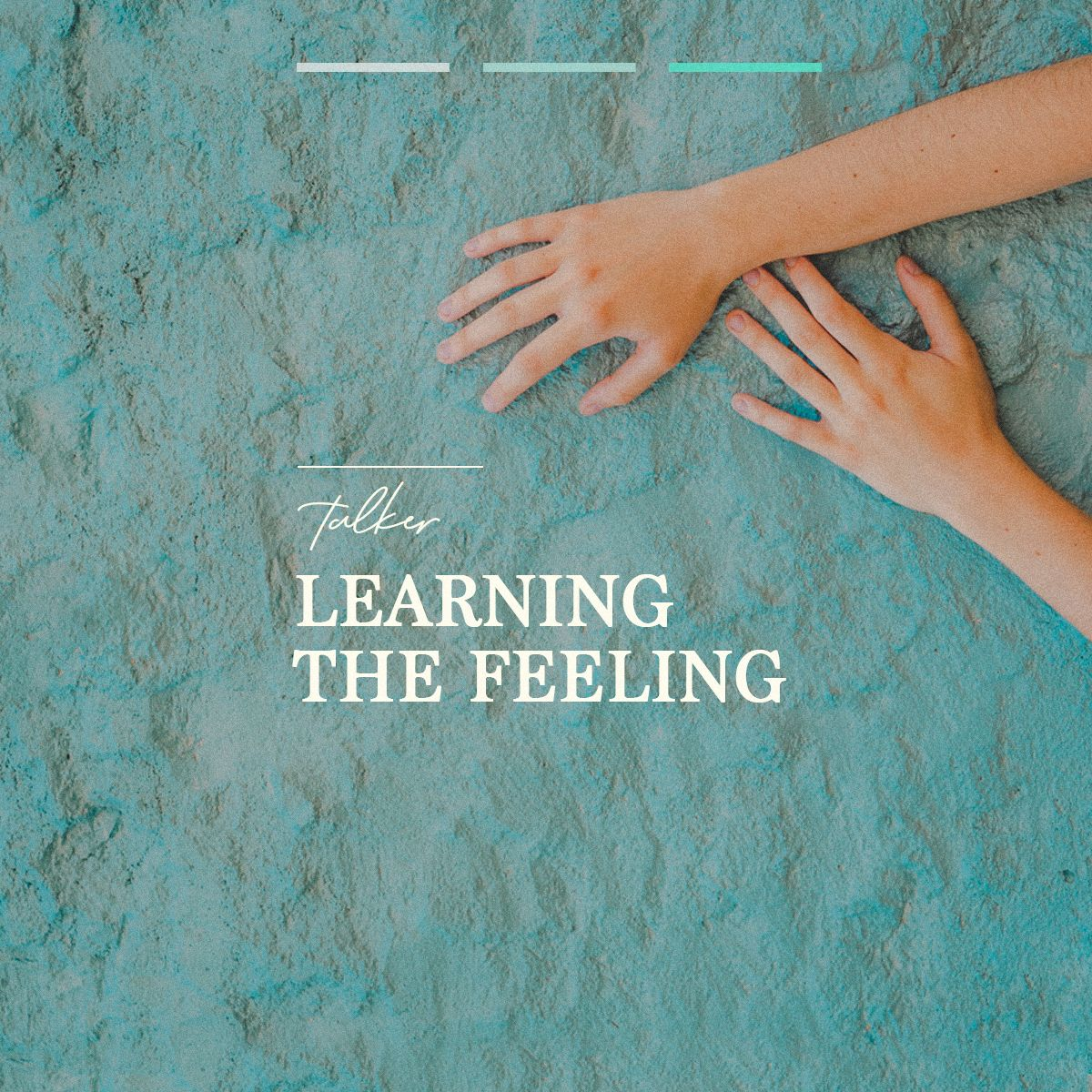 Talker – Learning the feeling
