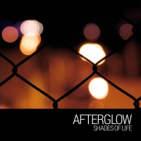 AFTERGLOW - Life Sickness