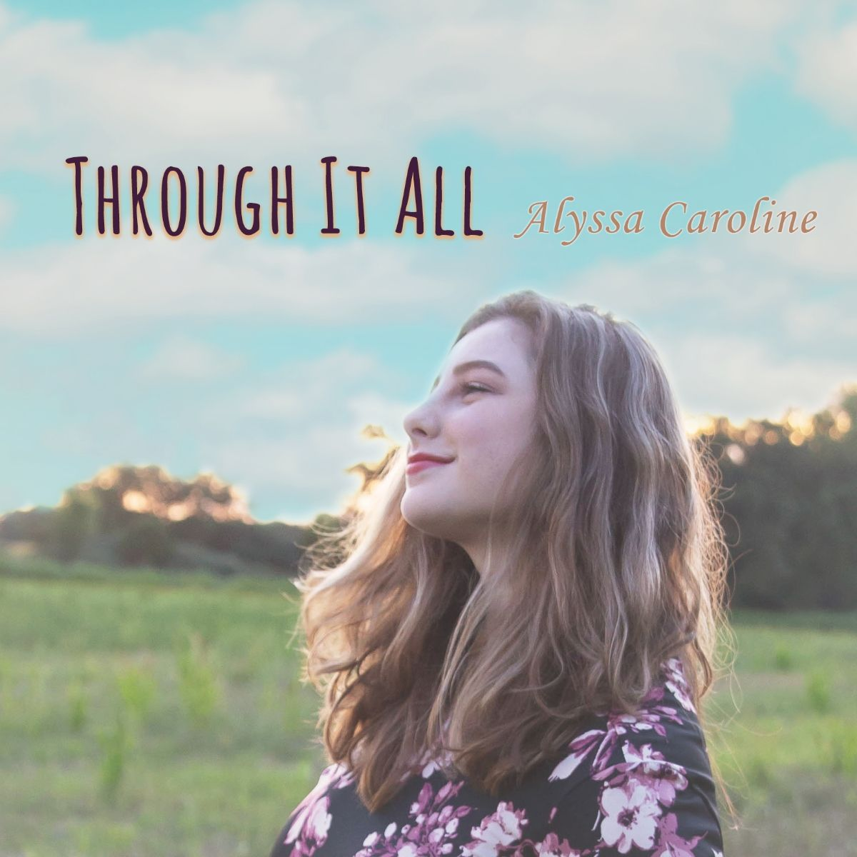 Through it All – Alyssa Caroline