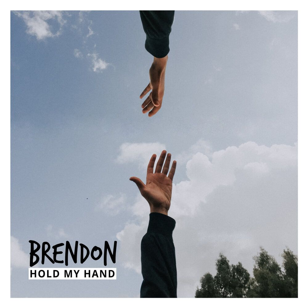 Brendon – Hold My Hand