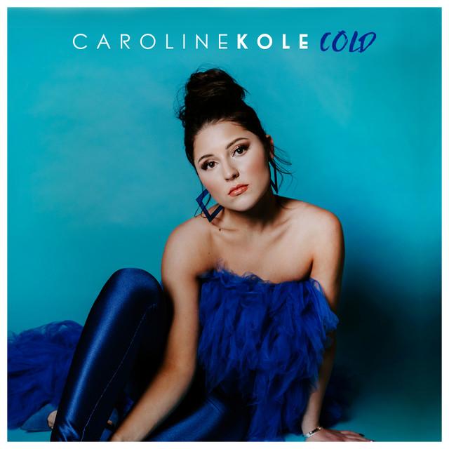 Caroline Kole – Cold