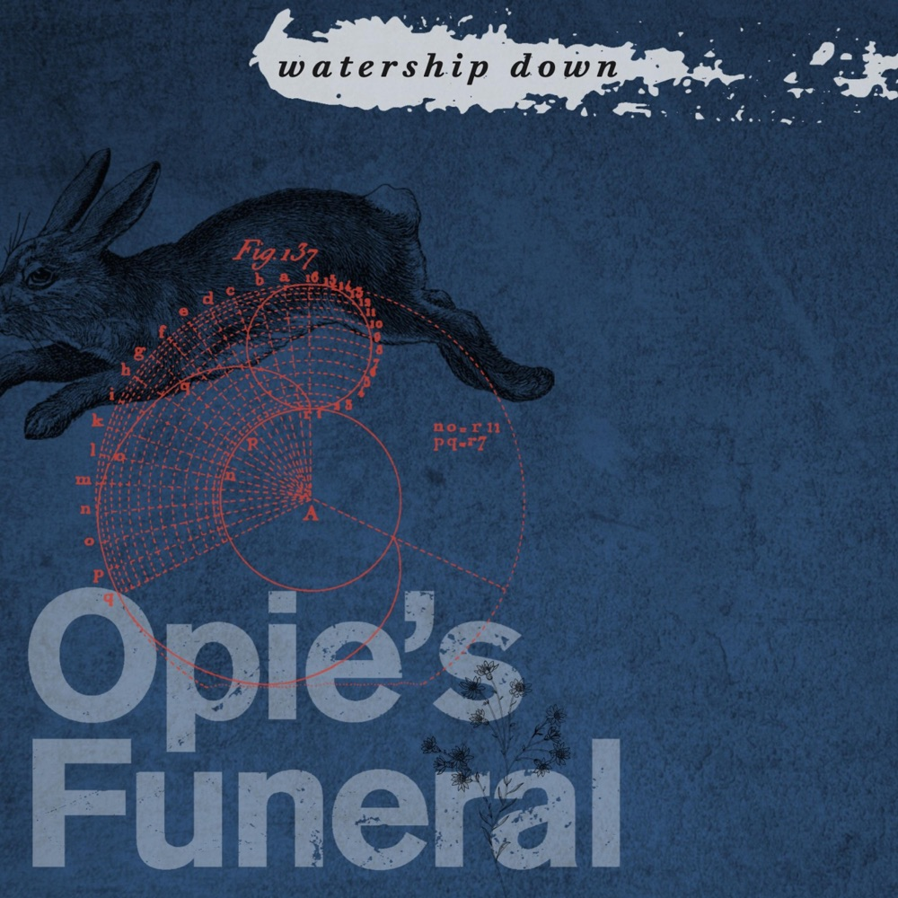 Opie's Funeral – Watership Down