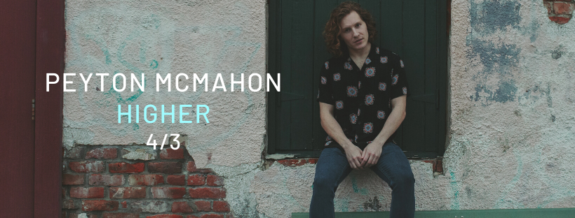 Peyton McMahon – Higher