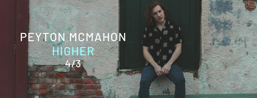 Peyton McMahon – Higher