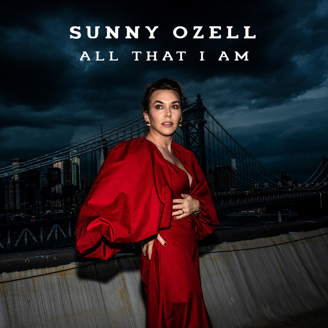Sunny Ozell – All That I Am