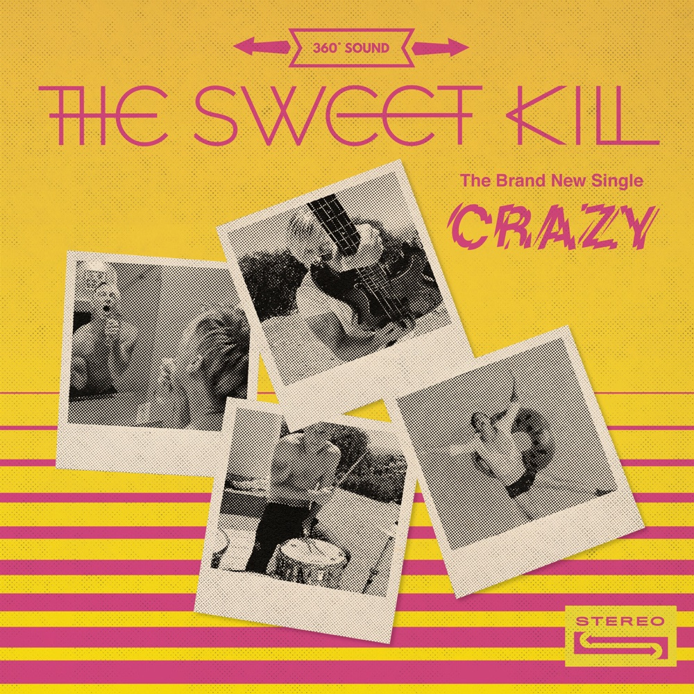 The Sweet Kill – CRAZY