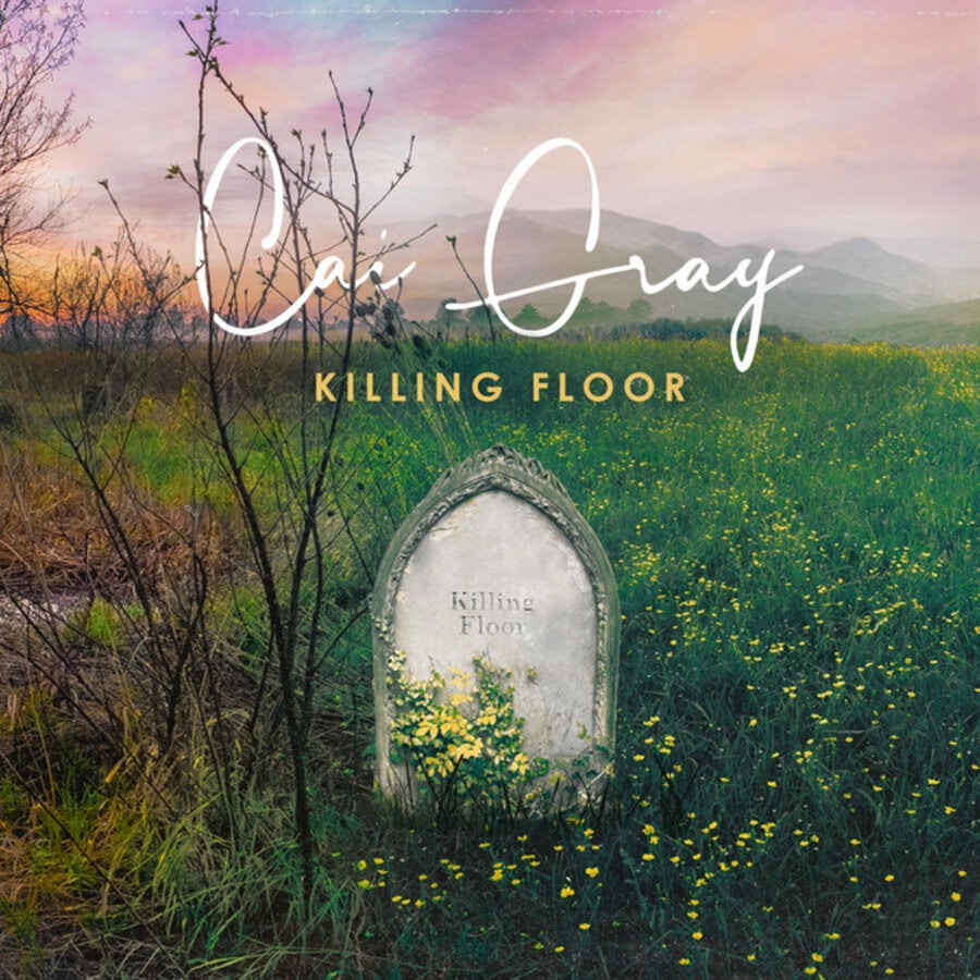 Cai Gray – Killing Floor