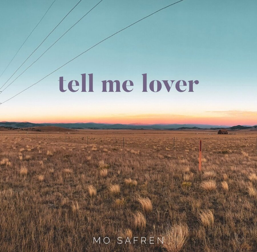 Mo Safren – Tell Me Lover