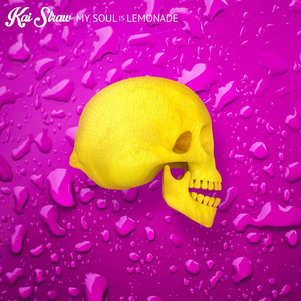 Kai Straw – My Soul Is Lemonade