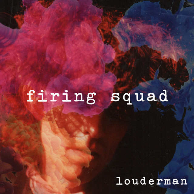 louderman-firing squad