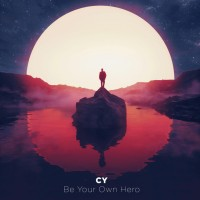 CY- Be Your Own Hero
