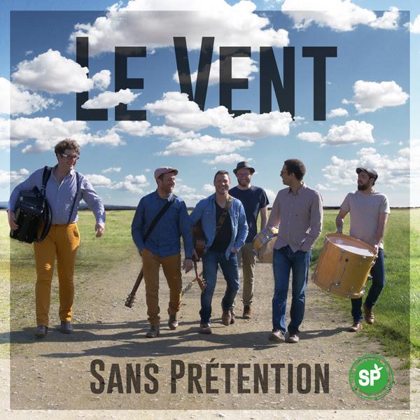 Sans Prétention, nouveau clip Le Vent