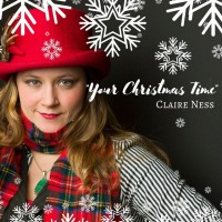 Claire Ness-Your Christmas Time