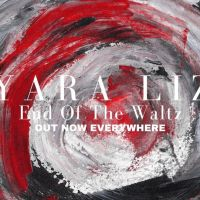 Yara Liz-End of the Waltz