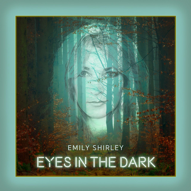 Emily Shirley-Eyes in the Dark