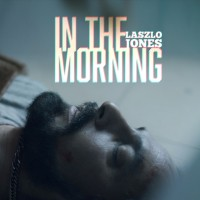 Laszlo Jones-In the morning