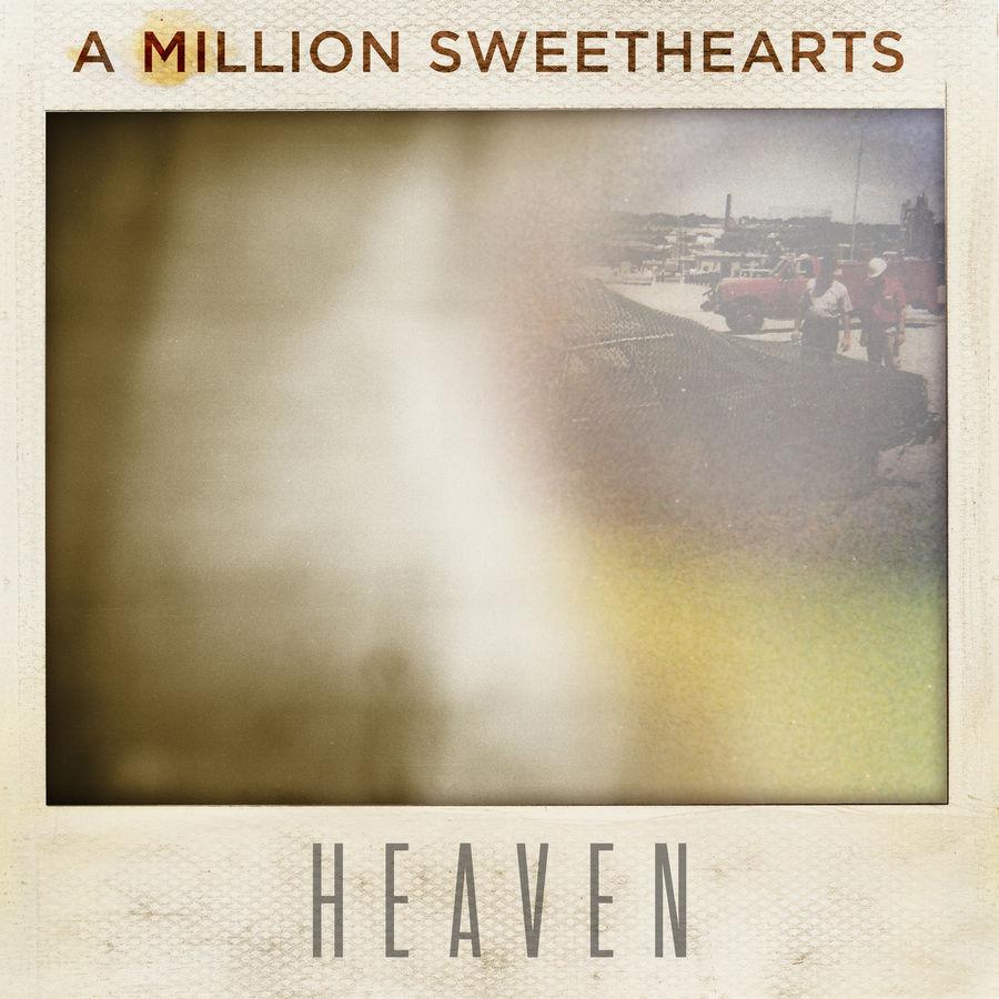 A Million Sweethearts-Heaven